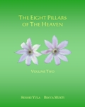 The Eight Pillars of the Heaven (Volume Two)